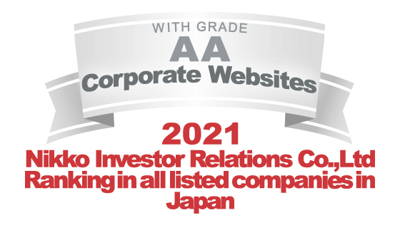 WITH GRADE A Corporate Websites 2018 Nikko Investor Relations Co.,Ltd. Ranking in all listed companies in Japan.