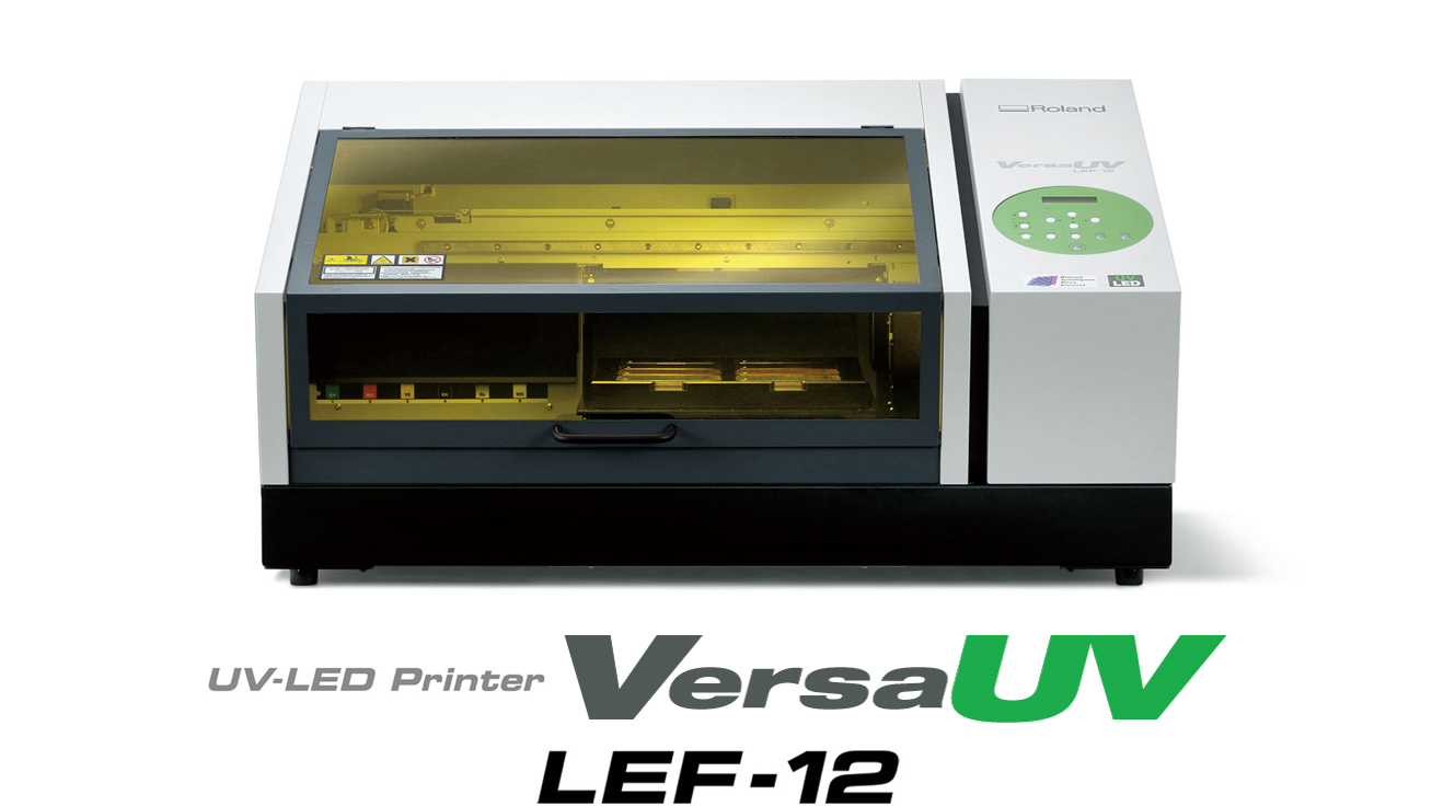 VersaUV LEF-12 UV-LED desktop inkjet printer
